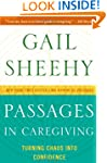 Passages In Caregiving: Turning Chaos...