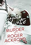 The Murder of Roger Ackroyd (Poirot) (Hercule Poirot Series)
