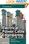 Electrical Power Cable Engineering, T...