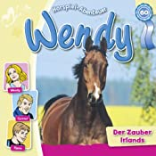 Der Zauber Irlands (Wendy 60) | Nelly Sand