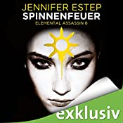 Spinnenfeuer (Elemental Assassin 6) | Jennifer Estep