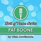 Pat Boone Radio/TV von Wink Martindale Gesprochen von: Wink Martindale