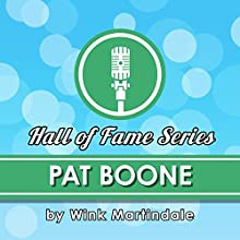 Pat Boone Radio/TV Program Auteur(s) : Wink Martindale Narrateur(s) : Wink Martindale