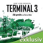 Sei gerecht (Terminal 3 - Folge 6) | Ivar Leon Menger,Raimon Weber