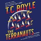 The Terranauts: A Novel Hörbuch von T. C. Boyle Gesprochen von: Lynde Houck, Joy Osmanski, Charlie Thurston
