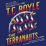 The Terranauts: A Novel | T. C. Boyle