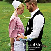 A Sister's Wish: The Charmed Amish Life, Book Three | Shelley Shepard Gray