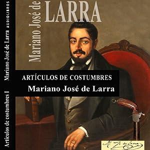 Artículos de Costumbres III [Custom Items III] | [Mariano José de Larra]