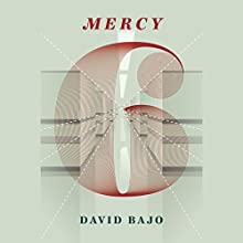 Mercy 6 (       UNABRIDGED) by David Bajo Narrated by Aimee Jolson