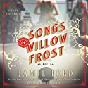 Songs of Willow Frost: A Novel (       UNABRIDGED) by Jamie Ford Narrated by Ryan Gesell