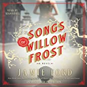 Songs of Willow Frost: A Novel | [Jamie Ford]