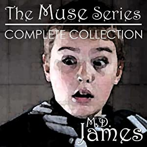 The Muse Saga: Complete Collection | [M. D. James]