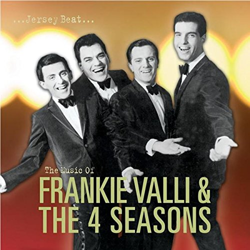 Frankie Valli And The Four Seasons - Jersey Beat: Music of Frankie Valli and the Four Seasons (Disc 1) - Zortam Music