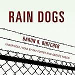 Rain Dogs | Baron R. Birtcher