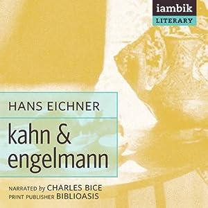 Kahn & Engelmann | [Hans Eichner, Jean M. Snook (translator)]
