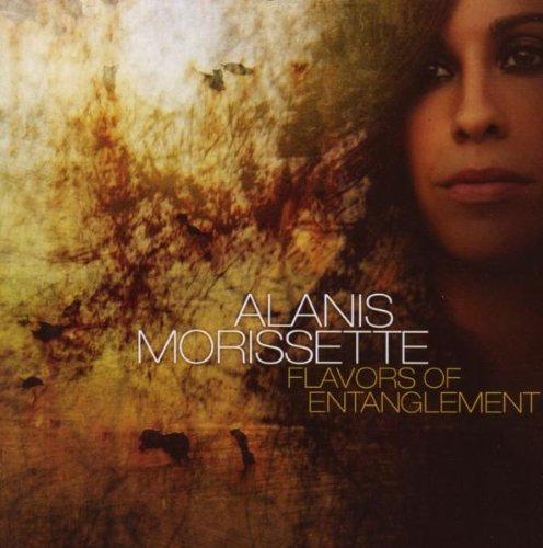 Alanis Morissette - Flavors Of Entanglement [bonus Track] - Lyrics2You
