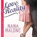 Love Reality (       UNABRIDGED) by Nana Malone Narrated by Eva Christensen