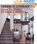 How to Live in Small Spaces: Design,...