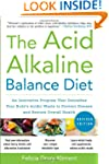 The Acid Alkaline Balance Diet, 2nd E...