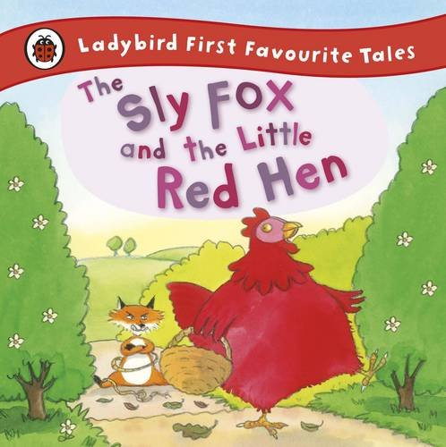 the-sly-fox-and-the-little-red-hen-ladybird-first-favourite-tales