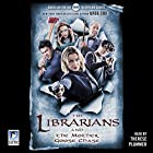 The Librarians and the Mother Goose Chase Hörbuch von Greg Cox Gesprochen von: Therese Plummer