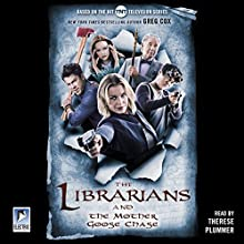 The Librarians and the Mother Goose Chase Audiobook by Greg Cox Narrated by Therese Plummer
