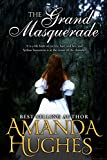 The Grand Masquerade: (Historical Fiction About Bold Women)