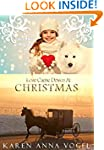 Love Came Down At Christmas: A Fancy...
