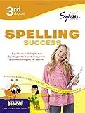 Third Grade Spelling Success (Sylvan Workbooks) (Language Arts Workbooks)