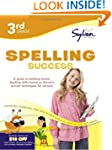 Third Grade Spelling Success (Sylvan...