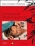 Constitutional Facial Acupuncture, 1e
