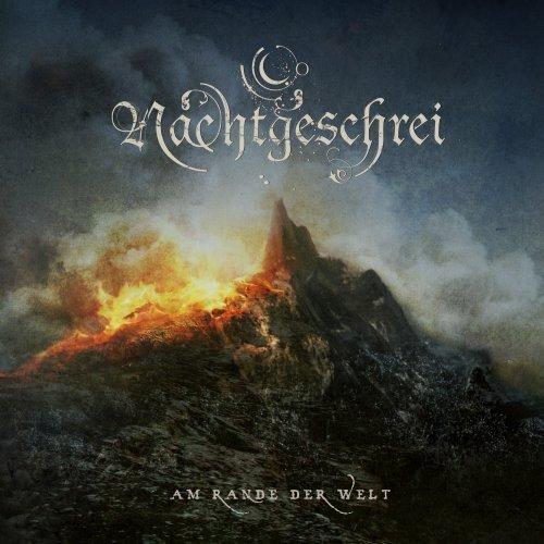 Am Rande Der Welt by NACHTGESCHREI (2009-04-07)