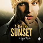 After the Sunset | Mary Calmes