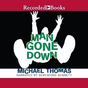 Man Gone Down | [Michael Thomas]