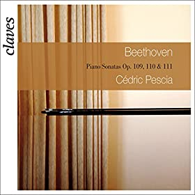Beethoven: Three Last Piano Sonatas Op. 109, 110 & 111