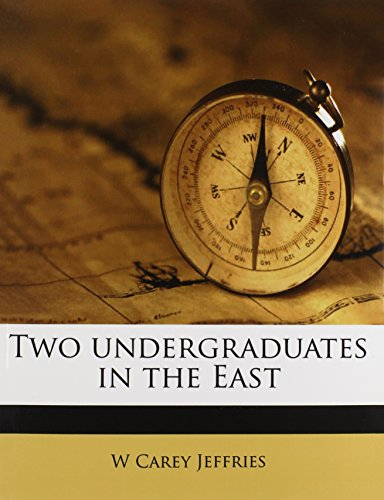 Two undergraduates in the East