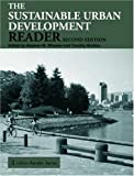 Sustainable Urban Development Reader (Routledge Urban Reader Series)