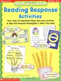 Quick & Creative Reading Response Activities: More Than 60 Sensational Make-and-Learn Activities to Help Kids Respond Meaningfully to What They Read