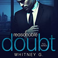 Reasonable Doubt: Complete Series (       UNABRIDGED) by Whitney G. Narrated by Sebastian York, Erin Mallon