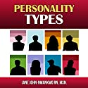 Personality Types Audiobook by Jane John-Nwankwo RN Narrated by Ellery Truesdell