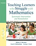 img - for Teaching Learners who Struggle with Mathematics: Systematic Intervention and Remediation (3rd Edition) (Pearson Professional Development) book / textbook / text book
