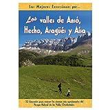 Los valles de Ansó, Hecho, Aragüés y Aísa (Las Mejores Excursiones Por...)
