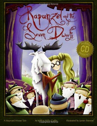 Rapunzel and the Seven Dwarfs: A Maynard Moose Tale PDF