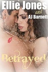 Betrayed: a love story (Millionaire Romance Book 2)