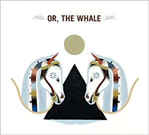 Or, the Whale