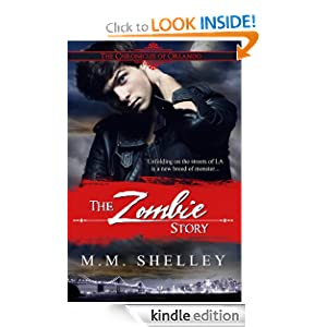 The Zombie Story (The Chronicles of Orlando) M.M. Shelley