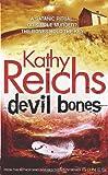 Devil Bones Kathy Reichs