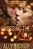 Crossing the Line: Without a Trace series, a contemporary erotic romance novel
