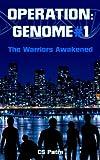 Operation Genome #1: The Warriors Awakened