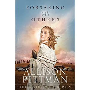 Forsaking All Others (Sister Wife)